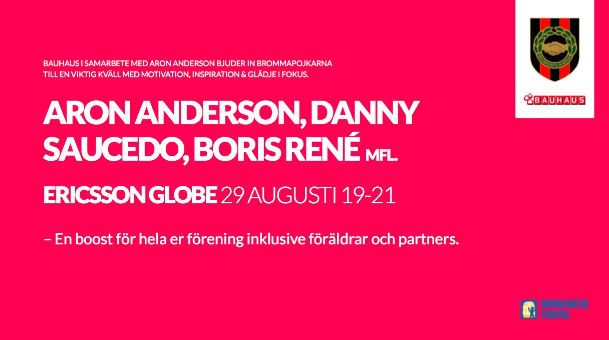 Bauhaus och Aron Andersson bjuder in BP till Globen